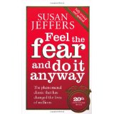 Book Review: Feel the Fear and Do It Anyway®