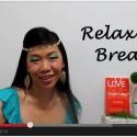 Week 32 of 52 LSE – Relaxing Breath
