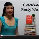 Week 41 of 52 LSE – Creating Body Waves