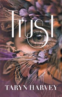 Trust by Taryn Harvey