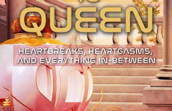 Order Book – From Princess to Queen: Heartbreaks, Heartgasms, and Everything In-Between