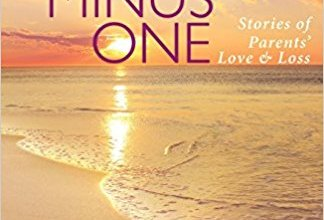 Book Review: Three Minus One – Stories of Parents' Love and Loss