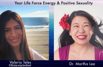 Podcast: Your Life Force Energy & Positive Sexuality