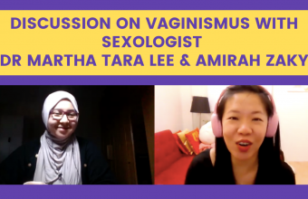 Discussion on Vaginismus with Sexologist Dr Martha Tara Lee & Amirah Zaky