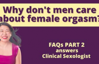 Why don't men care about female orgasm? FAQs about orgasm Part 2 @ SheThePeople TV