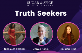 Recordings of August Sugar & Spice Monthly Talk (S&Sx). Theme: Truth Seekers